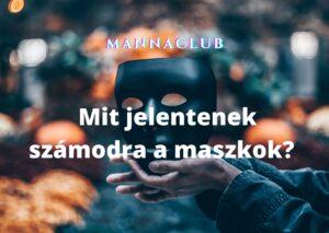 maszkok